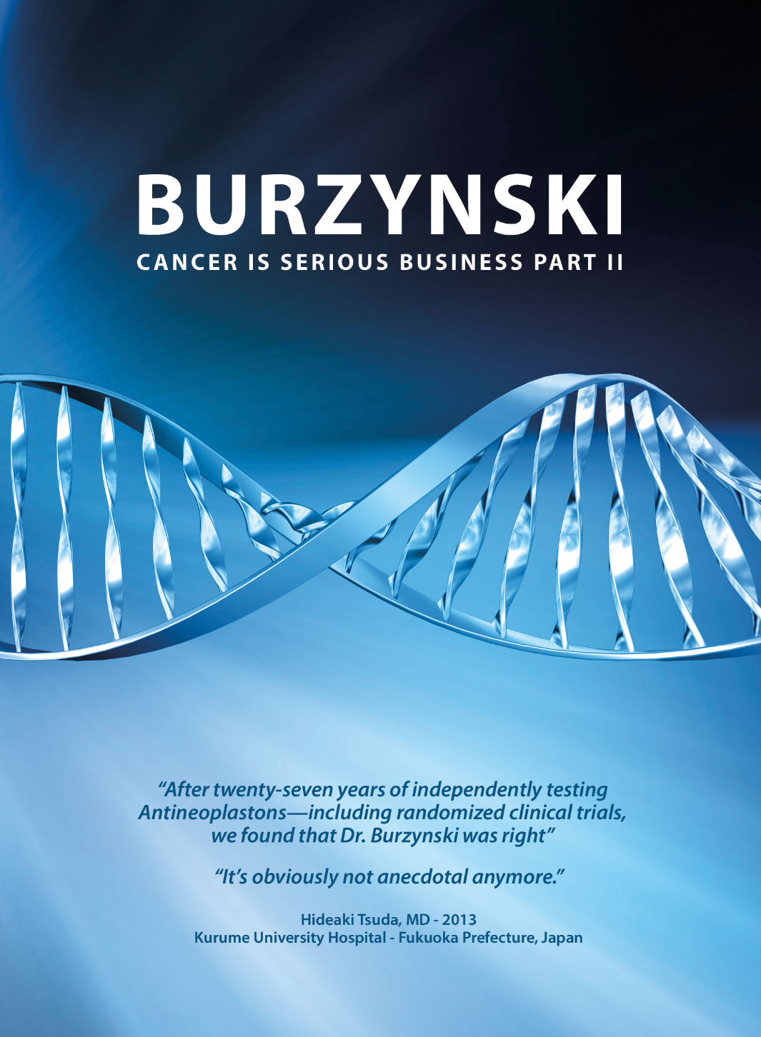 Burzynski The Movie Part 2